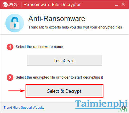 Sử dụng Trend Micro Ransomeware File Decryptor giải mã tệp tin bị mã hóa bởi Ransomware