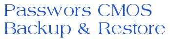 CMOS De Animator - Sao lưu và phục hồi mật khẩu, password CMOS