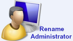 change the name of the administrator account on win