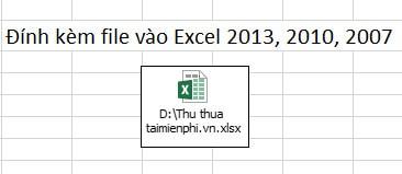 Cách đính kèm file vào Excel 2013, 2010, 2007