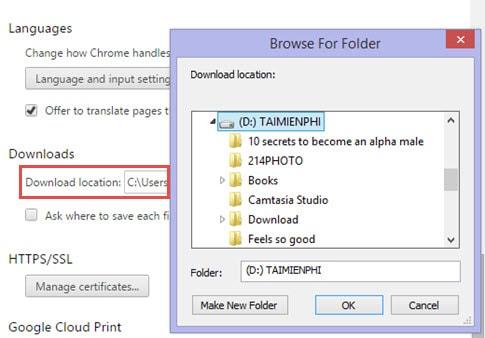 Thay đổi đường dẫn download trên Google Chrome tiện lợi hơn