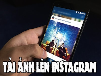 dang anh len instagram cho android