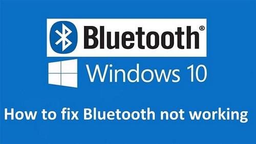 sua loi bluetooth not working tren windows 10