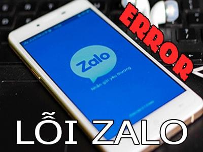 nhung loi thuong gap tren zalo 0 - Tất tần tật các lỗi thường gặp trên Zalo và hướng dẫn cách khắc phục 100% Zalo bị lỗi