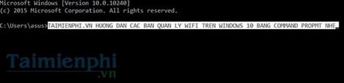 quan ly mang wifi tren windows 10 bang command prompt