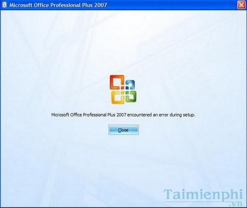 sua loi microsoft office enterprise 2007 encountered an error during setup