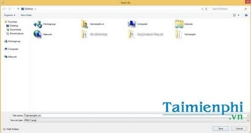 Chụp màn hình win 8.1, chụp ảnh desktop trong Windows 8.1