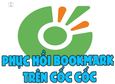 cach phuc hoi bookmark tren coc coc