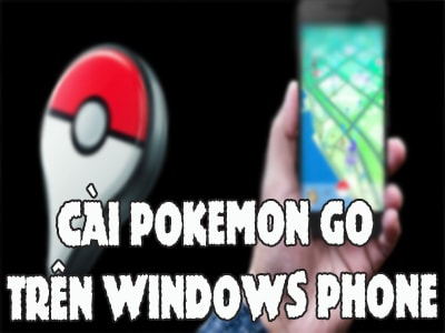 cai pokemon go tren windows phone