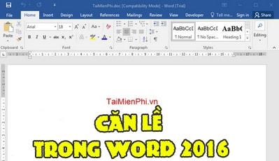 huong dan can le trong phan mem word 2016