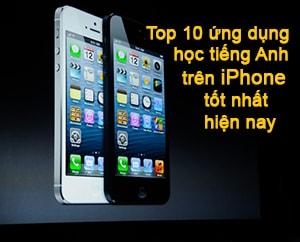 10 ung dung hoc tieng anh tren iphone tot nhat hien nay