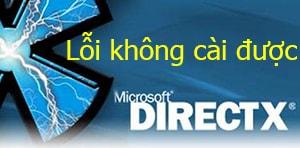 loi khong cai duoc directx