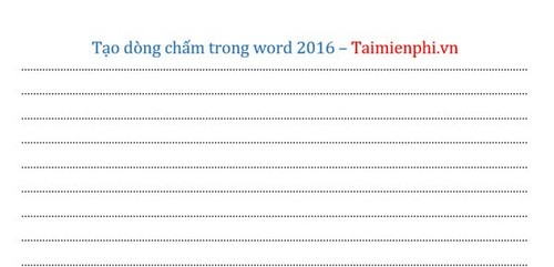 tao dong cham trong word 2016