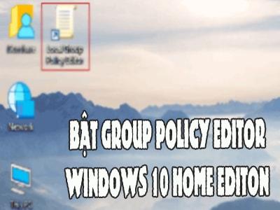 bat group policy editor tren windows 10 home editon