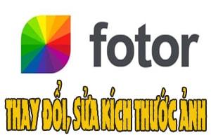 Cách đổi kích thước, sửa kích thước khung ảnh trên Fotor nền web