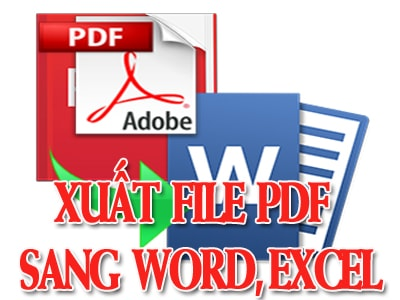 huong dan cach xuat file pdf sang word excel powerpoint voi phan mem adobe reader