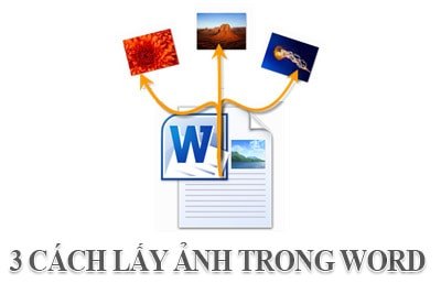 3 cach lay anh trong word 2016