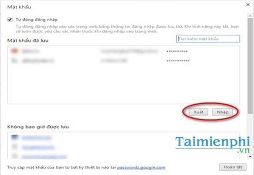 Cách xuất/nhập Password đã lưu trên Google Chrome, Export/Import Password
