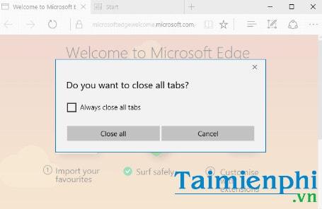 Tạo cảnh báo đóng nhiều tab trên Microsoft Edge