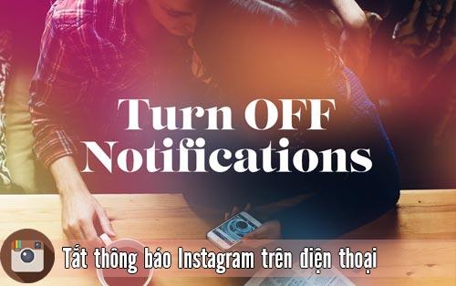 tat thong bao instagram