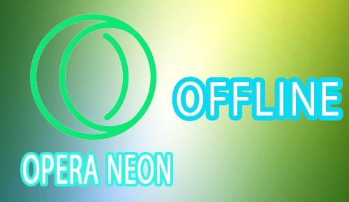 Cách tải và cài Opera Neon Offline