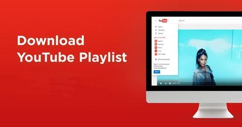 Cách tải playlist video trên Youtube về máy tính, laptop