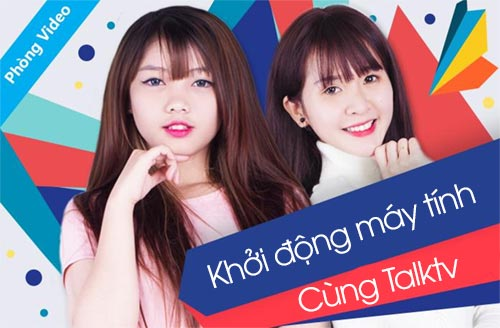 cai talktv khoi dong cung may tinh