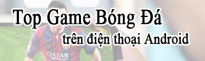 top game bong da tren android
