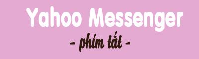 phim tat trong yahoo messenger
