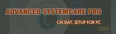 cai dat advanced systemcare pro