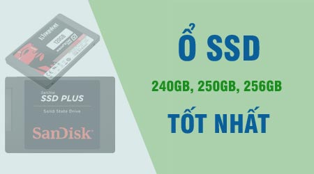 top 6 o ssd 240gb 250g 256 gb tot nhat