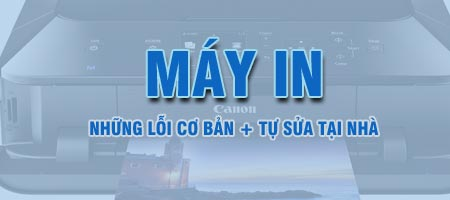 tu sua may in tai nha