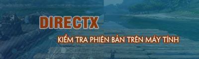 kiem tra phien ban directx