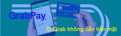 huong dan nap grabpay bang the visa ma giam gia grab 600k