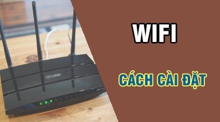 cach cai dat wifi cai bo phat wifi modem tp link tenda vnpt viettel
