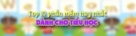 top 10 phan mem hay nhat danh cho tieu hoc