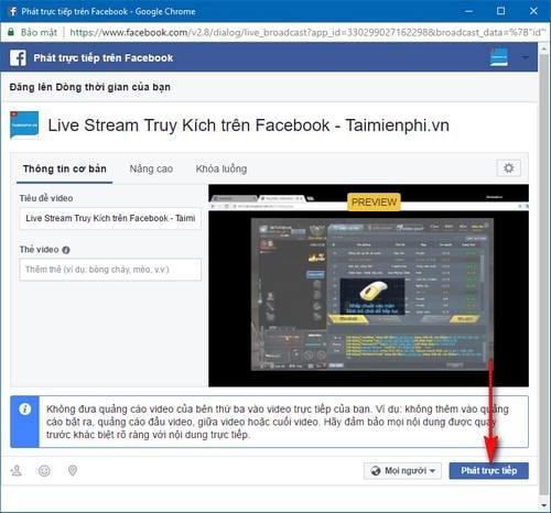 Phát video trực tiếp game Truy Kích trên Facebook