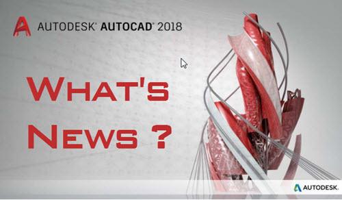 AutoCAD 2018 có gì mới? Tải ở đâu?
