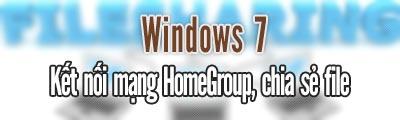 ket noi mang homegroup windows 7