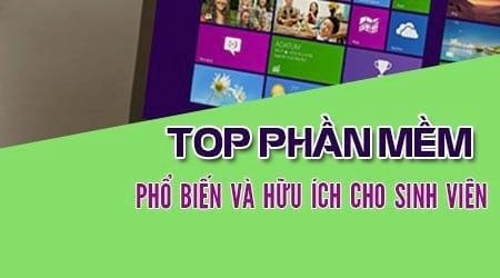 top 10 phan mem ung dung pho bien va huu ich cho sinh vien