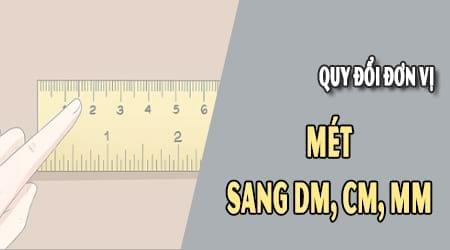 Hướng dẫn đổi 1m bằng bao nhiêu dm, cm, mm