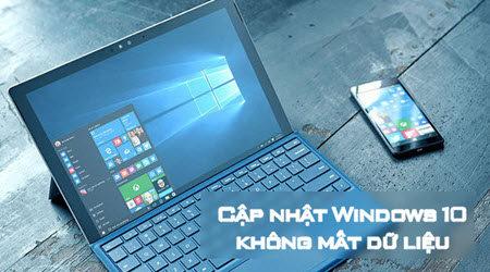 cach update cap nhat len windows 10 creators update khong mat du lieu