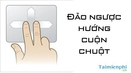 cach dao nguoc huong cuon chuot tren windows 10