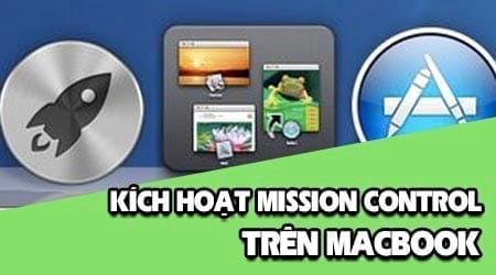 kich hoat mission control tren may mac