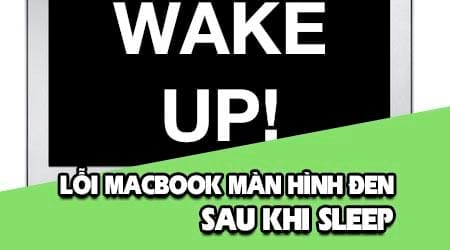 sua loi macbook bi man hinh den sau khi sleep