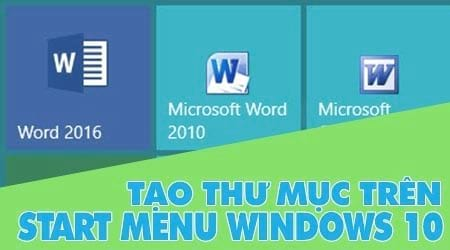 tao thu muc nhom ung dung tren start menu windows 10