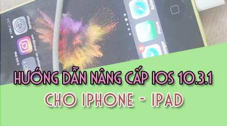 cach cap nhat update ios 10 3 1 1 cho iphone ipad bang itunes ota