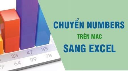 cach chuyen doi tep tin numbers tren mac sang excel