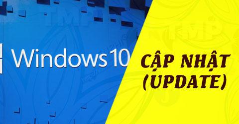 cap nhat windows 10