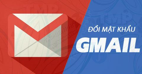 doi mat khau gmail